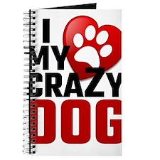 I Love My Crazy Dog Journal