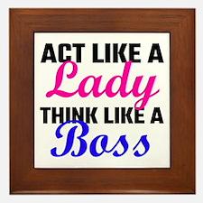 Act Like A Lady Think Like A Boss Framed Tile