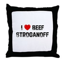 I * Beef Stroganoff Throw Pillow