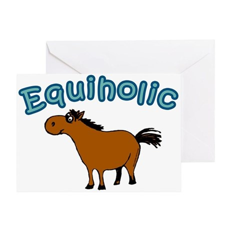 Equiholic. Horse Addict Greeting Card