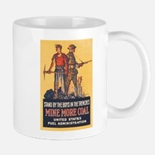 Fuel Administration WWI Coal Mining Pro Small Small Mug