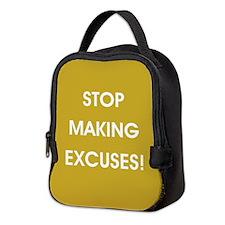 STOP MAKING... Neoprene Lunch Bag