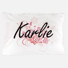 Karlie Artistic Name Design with Flowe Pillow Case