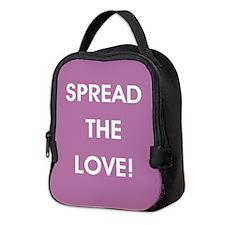 SPREAD THE LOVE... Neoprene Lunch Bag
