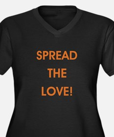 SPREAD THE LOVE... Plus Size T-Shirt