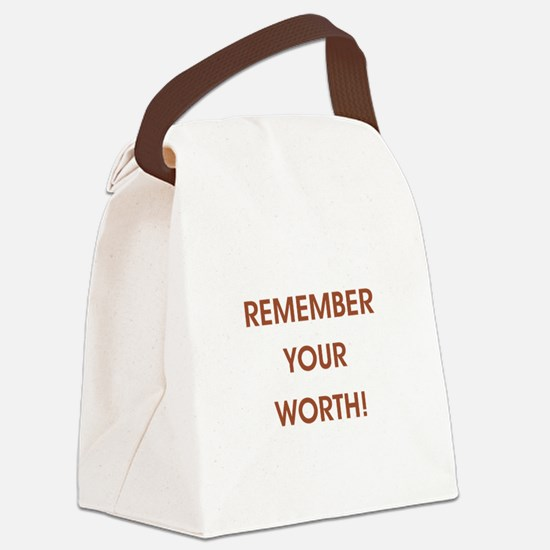REMEMBER YOUR... Canvas Lunch Bag