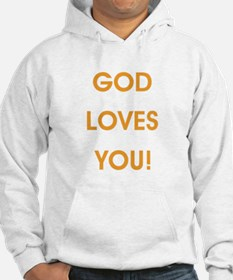 GOD LOVES YOU Hoodie