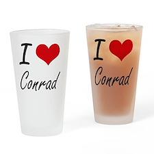 I Love Conrad artistic design Drinking Glass