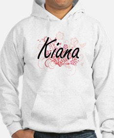 Kiana Artistic Name Design with Hoodie Sweatshirt