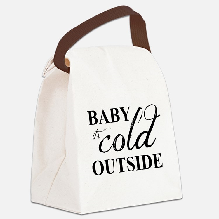 it's cold outside Canvas Lunch Bag