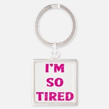 Cute Sarcastic quotes Square Keychain