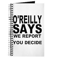WE REPORT YOU DECIDE Journal