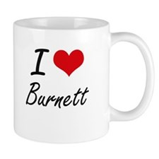 I Love Burnett artistic design Mugs