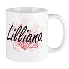 Lilliana Artistic Name Design with Flowers Mugs