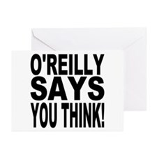O'REILLY SAYS YOU THINK! Greeting Cards (Pk of 10)