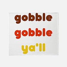 Gobble Ya'll Throw Blanket
