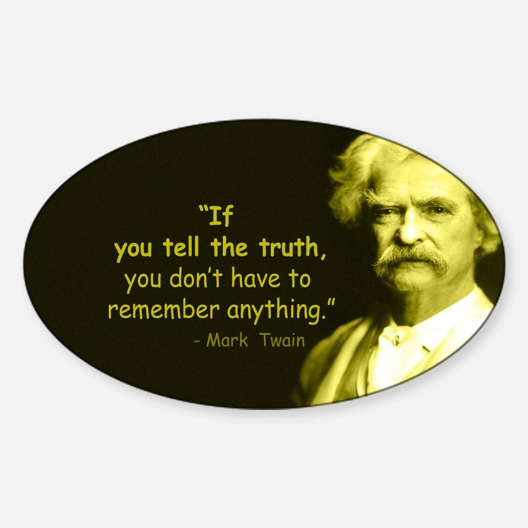Cute Tell the truth Decal