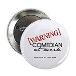 Warning: Comedian Button
