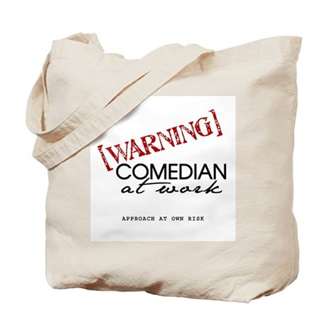 Warning: Comedian Tote Bag