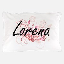 Lorena Artistic Name Design with Flowe Pillow Case