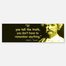 Mark Twain Tell the Truth Bumper Bumper Bumper Sticker