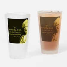 Mark Twain Tell the Truth Drinking Glass