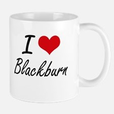 I Love Blackburn artistic design Mugs