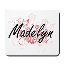 Madelyn Artistic Name Design with Flower Mousepad