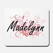 Madelynn Artistic Name Design with Flowe Mousepad