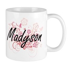 Madyson Artistic Name Design with Flowers Mugs