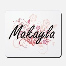 Makayla Artistic Name Design with Flower Mousepad