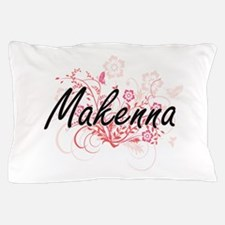 Makenna Artistic Name Design with Flow Pillow Case