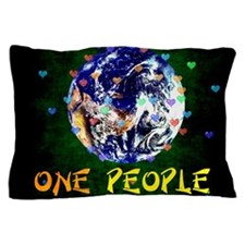 We Are One People Pillow Case