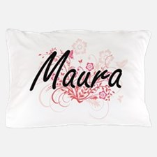 Maura Artistic Name Design with Flower Pillow Case