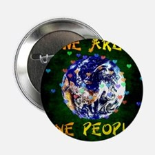 """We Are One People 2.25"""" Button"""