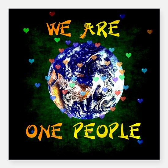 "We Are One People Square Car Magnet 3"" x 3"""