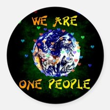 We Are One People Round Car Magnet