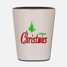 I Believe in Christmas Shot Glass