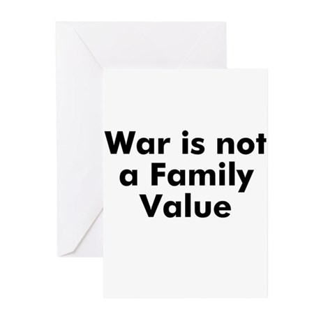 War is not a Family Value Greeting Cards (Pk of 10
