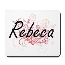 Rebeca Artistic Name Design with Flowers Mousepad