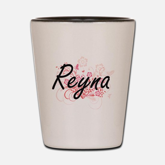 Reyna Artistic Name Design with Flowers Shot Glass