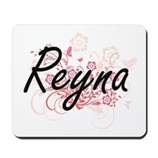 Reyna Artistic Name Design with Flowers Mousepad