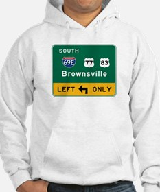 Brownsville, TX Road Sign, USA Hoodie