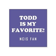 TODD IS MY... Sticker
