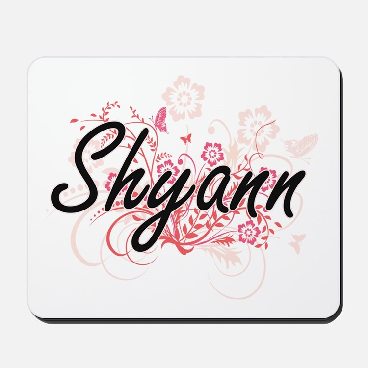 Shyann Artistic Name Design with Flowers Mousepad