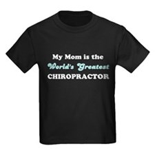 Mom World's Greatest Chiro T
