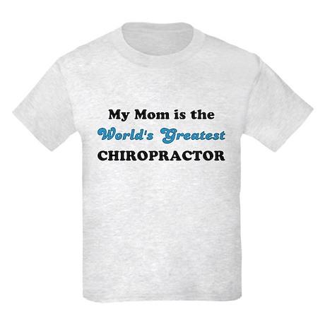 Mom World's Greatest Chiro Kids Light T-Shirt