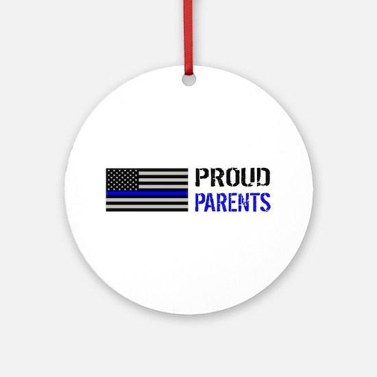 Police: Proud Parents Round Ornament