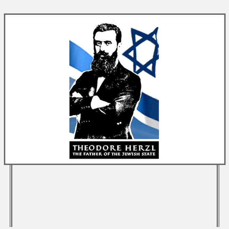 Theodor Herzl Jewish Founder Israel Stat Yard Sign