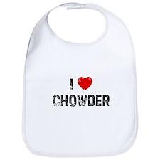 I * Chowder Bib